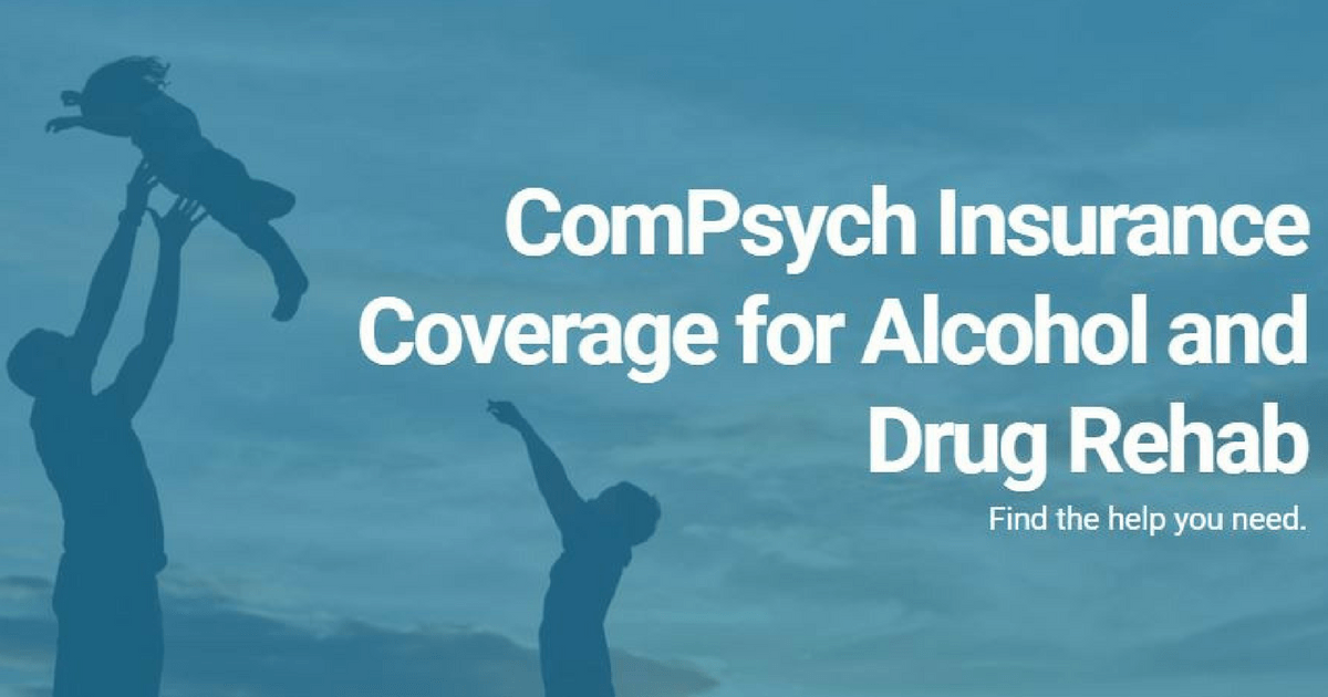 ComPsych Insurance For Addiction Treatment