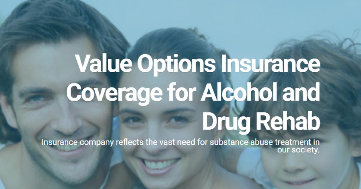 value-options-coverage-insurance-alcoholism-addiction-treatment
