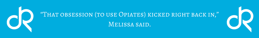 Melissa-Addiction-Abuse-Opiates