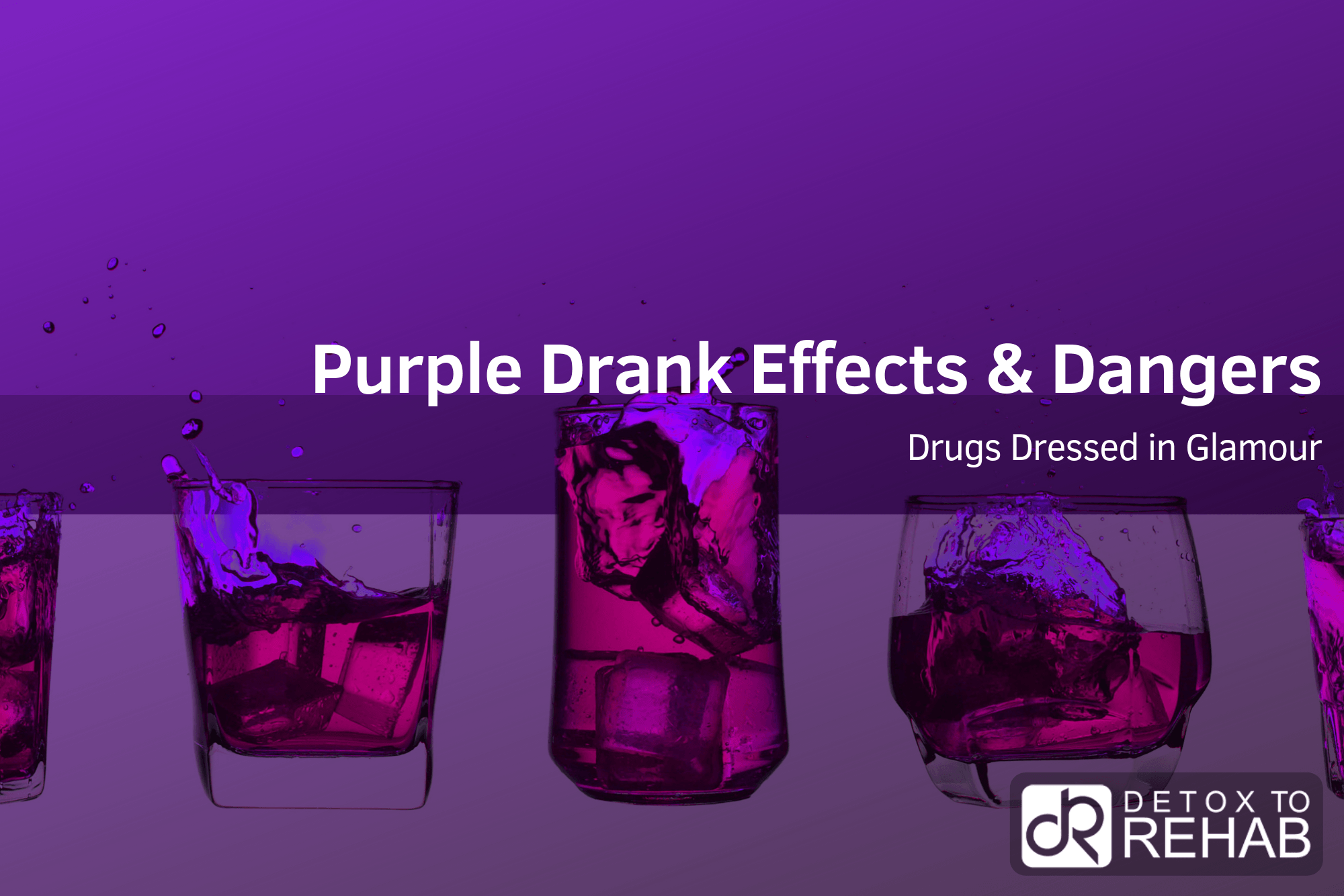 Purple Drank Effects and Dangers