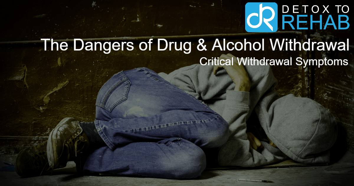 Dangers Drug Alcohol Withdrawals feat