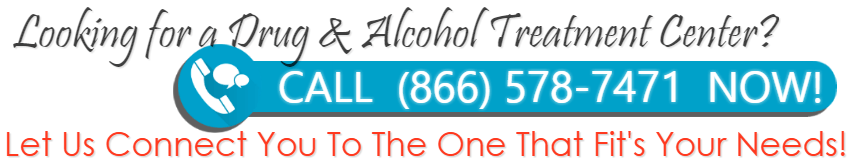 Looking For Drug or Alcohol Treatment Center Call 877-578-7471