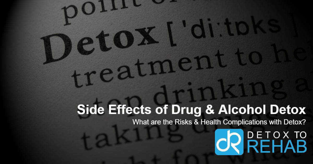 Side Effects of Drug & Alcohol Detox