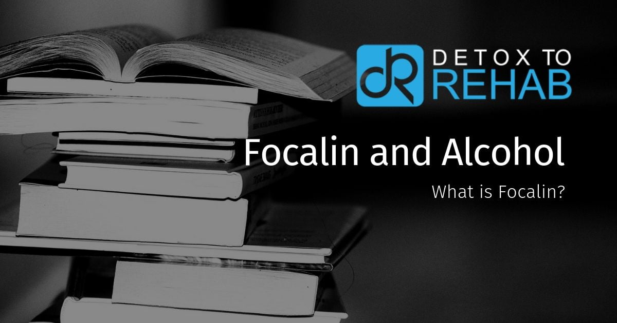 dangers of focalin and alcohol abuse