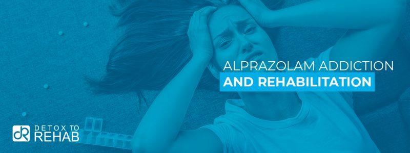 Alprazolam Addiction Rehabilitation Header