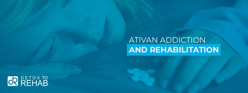 Ativan Addiction Rehabilitation Header