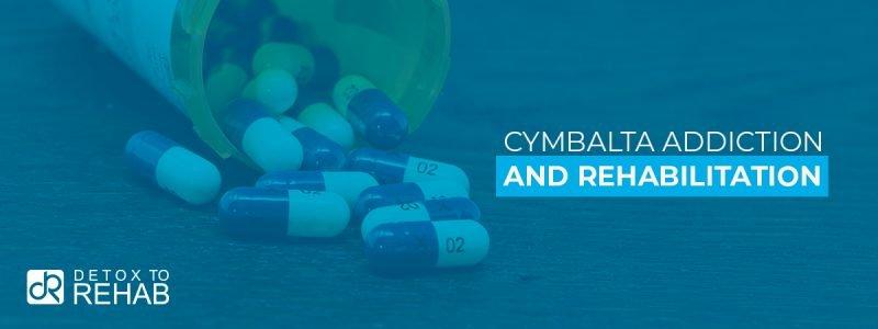 Cymbalta Addiction Rehabilitation Header
