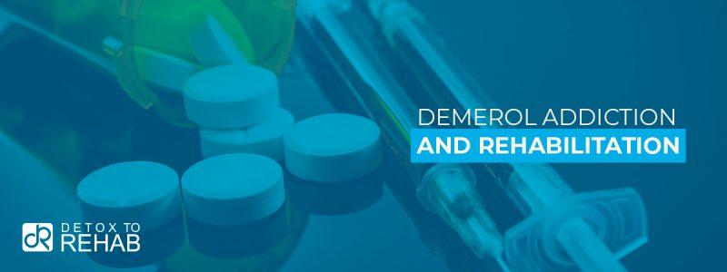 Demerol Addiction Rehab Header