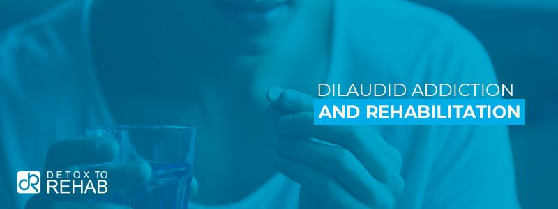 Dilaudid Addiction Rehab Header