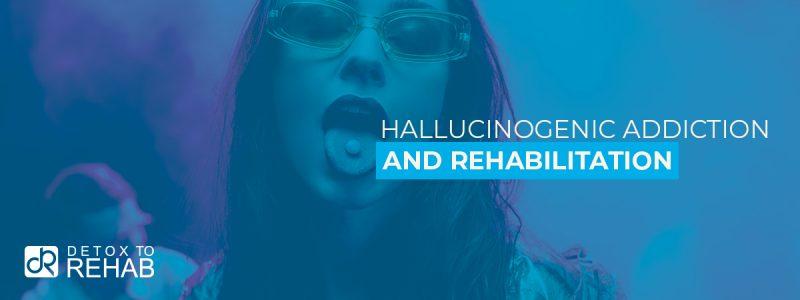 Hallucinogenic Addiction Rehab Header