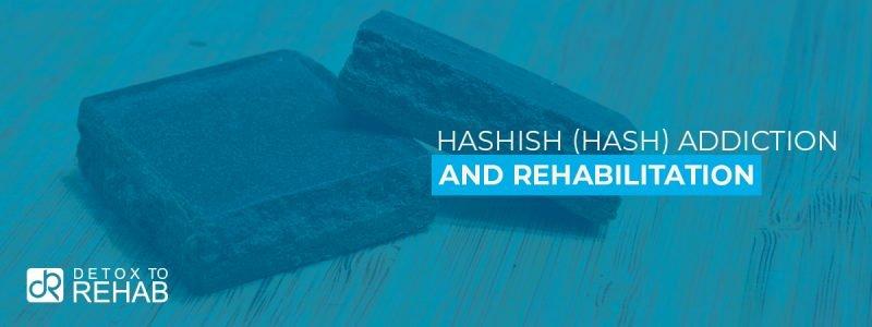 Hashish (Hash) Addiction Rehab Header