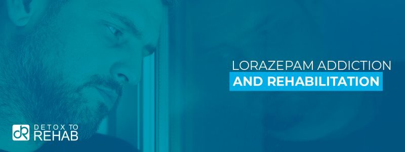 Lorazepam Addiction Rehab Header