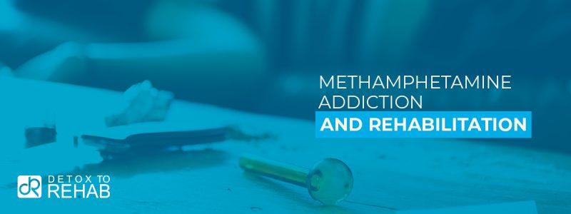 Meth Addiction Rehab Header