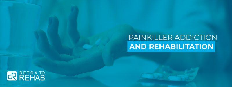 Painkiller Addiction Rehab Header