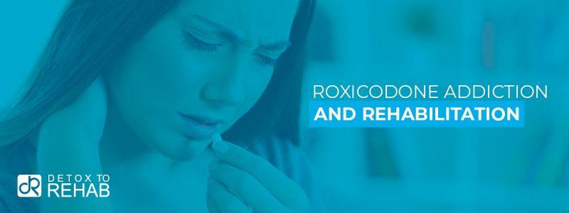 Roxicodone Addiction Rehab Header