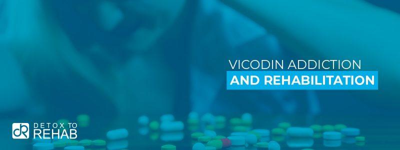 Vicodin Addiction Rehab Header