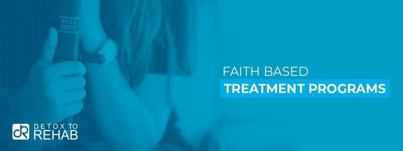 Faith Based Treatment Programs Header