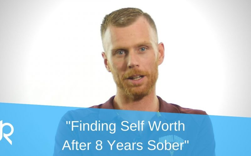 Finding Self Worth at 8 Years Sober